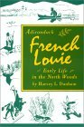 Adirondack French Louie -- The Book